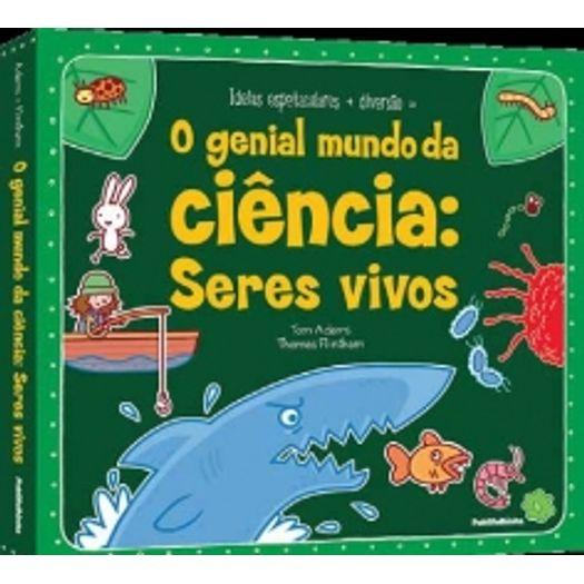 Genial Mundo da Ciencia, o - Seres Vivos - Publifolhinha