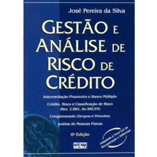 Gestão e Análise de Risco de Crédito 6ª Ed.2008