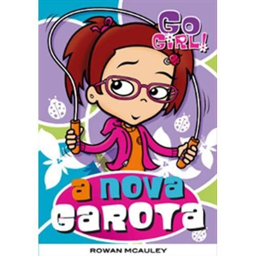 Go Girl 09 - a Nova Garota