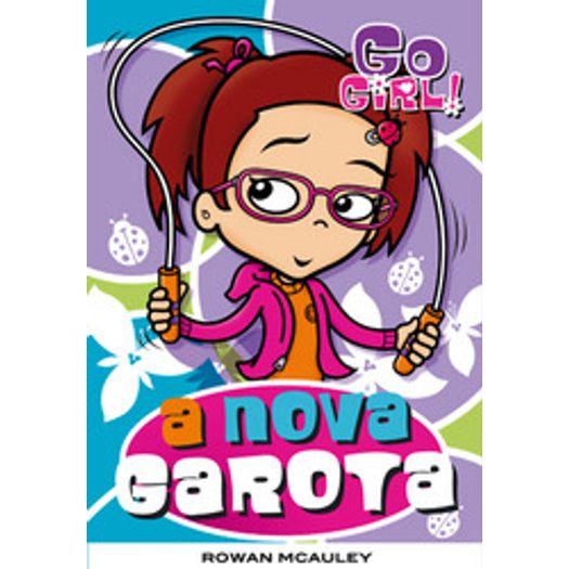 Go Girl 9 - a Nova Garota - Fundamento