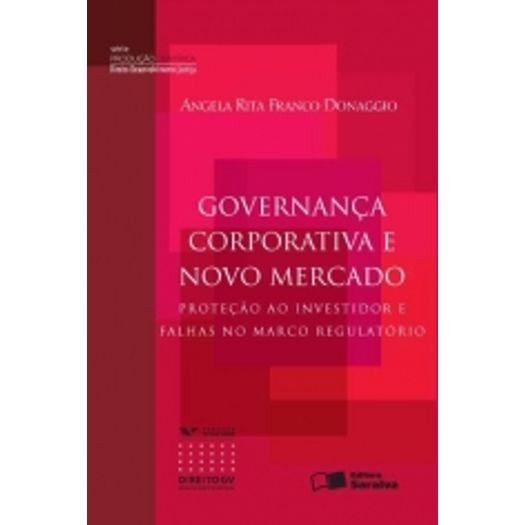 Governanca Corporativa e Novo Mercado - Saraiva