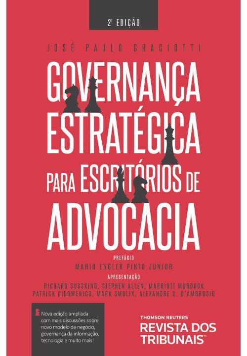 Governança Estratégica para Escritórios de Advocacia 2ª Edição