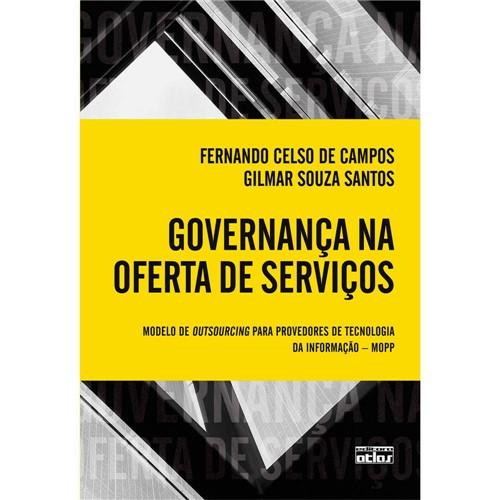 Governança na Oferta de Serviços: Modelo de Outsourcing para Provedores de Tecnologia da Informação - MOPP