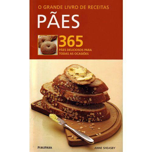 Grande Livro de Receitas - Paes - 365 Paes