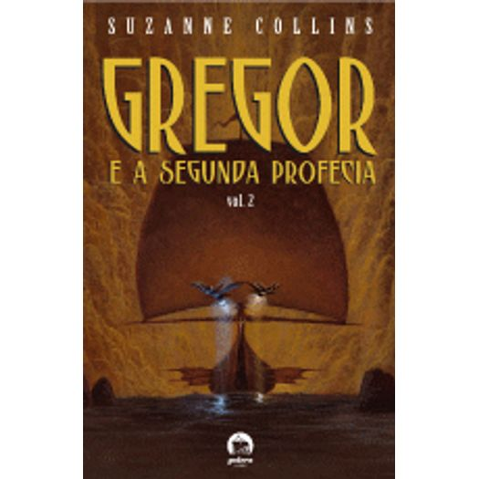 Gregor e a Segunda Profecia Vol 2 - Galera