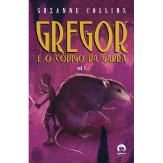 Gregor e o Codigo da Garra Vol 5 - Galera