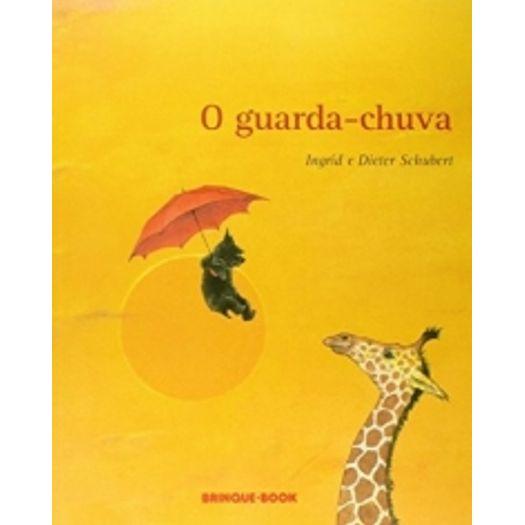 Guarda Chuva, o - Brinque Book