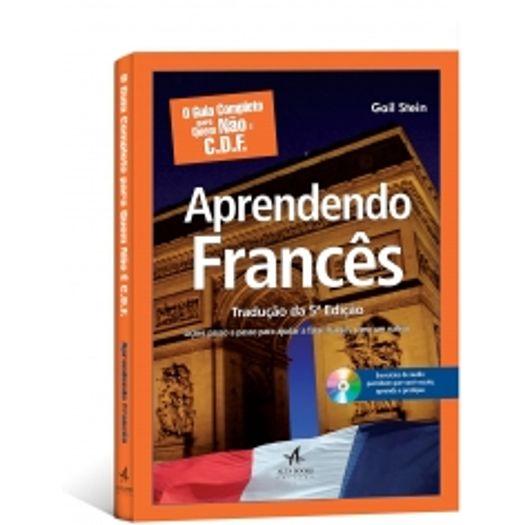 Guia Completo para Quem Nao e C.D.F. - Aprendendo Frances - Alta Books