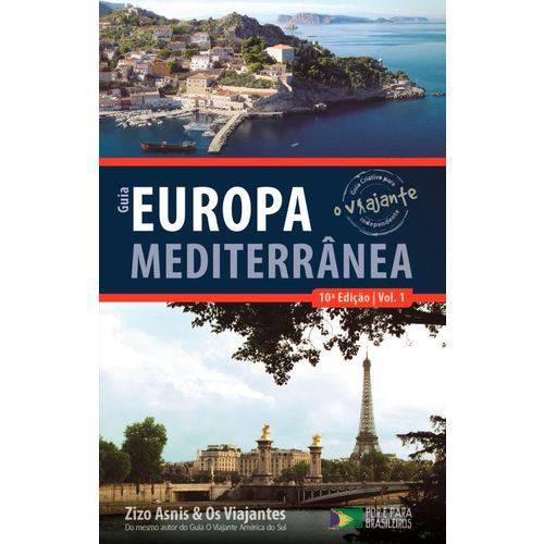 Guia o Viajante - Europa Mediterrânea - Vol. 1 - 10ª Ed. 2015
