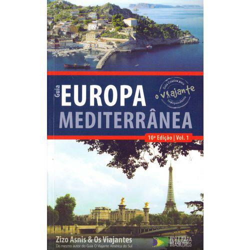 Guia o Viajante - Europa Mediterranea - Vol.1