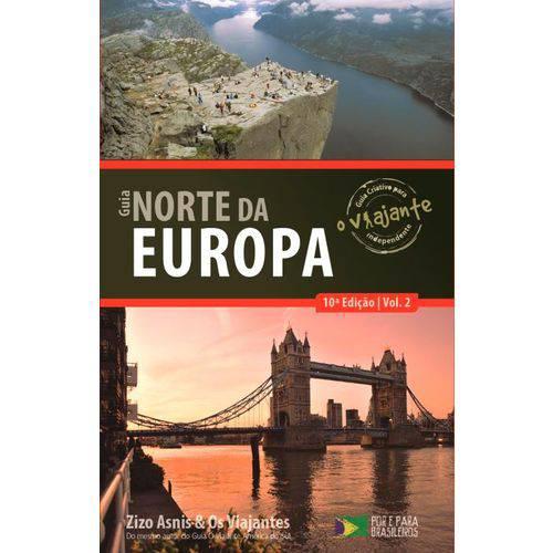 Guia o Viajante - Norte da Europa - Vol. 2 - 10ª Ed. 2015