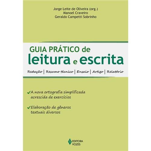 Guia Prático de Leitura e Escrita: Redação, Resumo Técnico, Ensaio, Artigo, Relatório