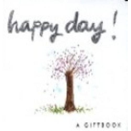 Happy Day! - Helen Exley Giftbooks