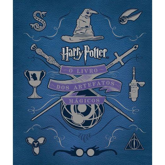 Harry Potter - o Livro dos Artefatos Magicos - Galera