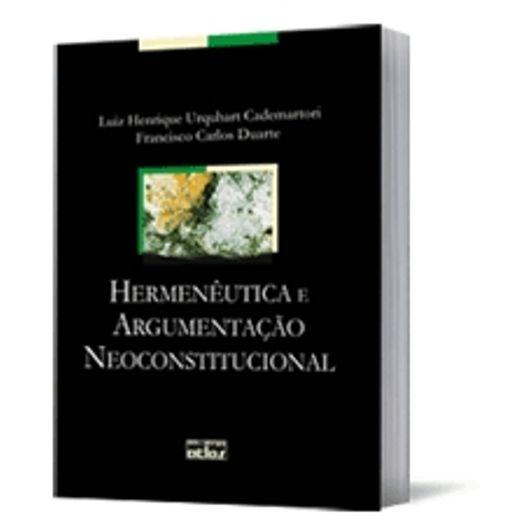 Hermenêutica e Argumentação Neoconstitucional