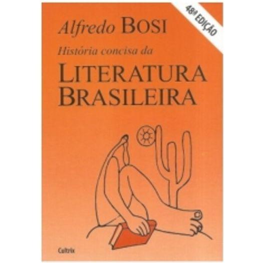Historia Concisa da Literatura Brasileira - Cultrix