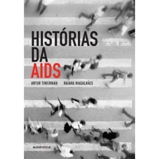 Historia da Aids - Autentica