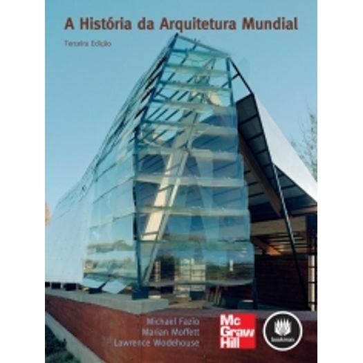 Historia da Arquitetura Mundial, a - Mcgraw Hill