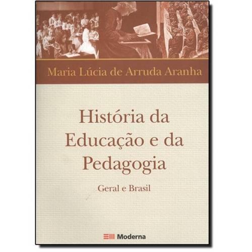 História da Educação e da Pedagogia: Geral e Brasil