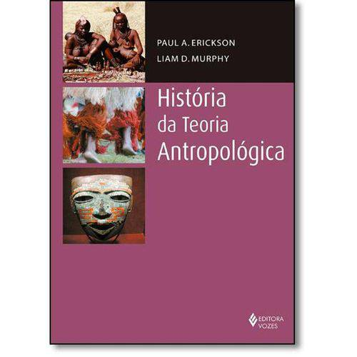 História da Teoria Antropológica