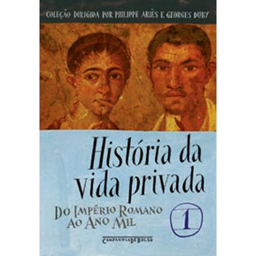 Historia da Vida Privada Vol 1 - Cia de Bolso