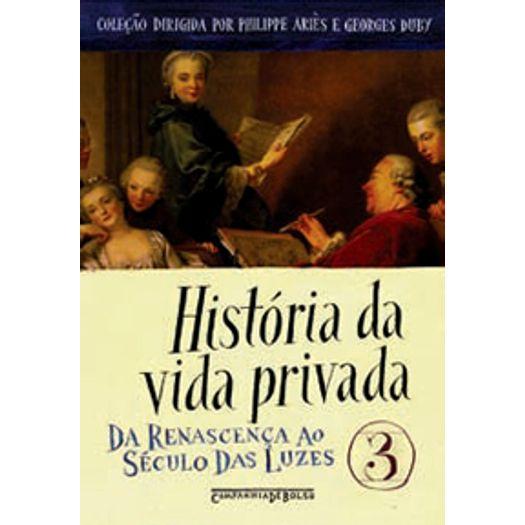 Historia da Vida Privada Vol 3 - Cia de Bolso