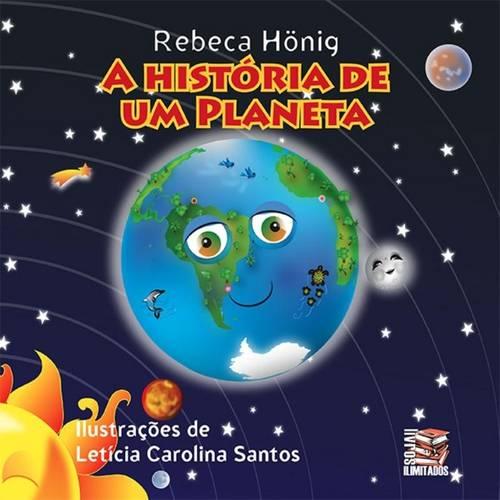Historia de um Planeta, a
