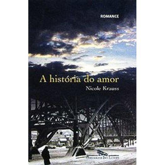Historia do Amor, a - Cia das Letras