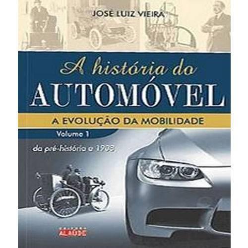 Historia do Automovel, a Vol. 01