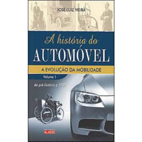 Historia do Automovel, a - Vol. 1 - a Evoluçao da Mobilidade