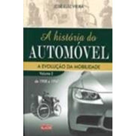Historia do Automovel, a - Vol 2 - Alaude