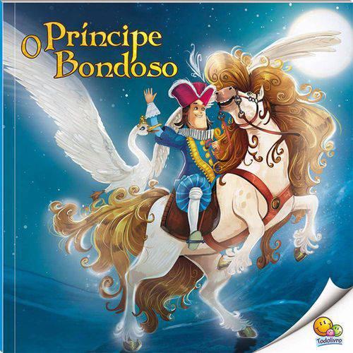 Histórias do Mundo (N3): Príncipe Bondoso, o
