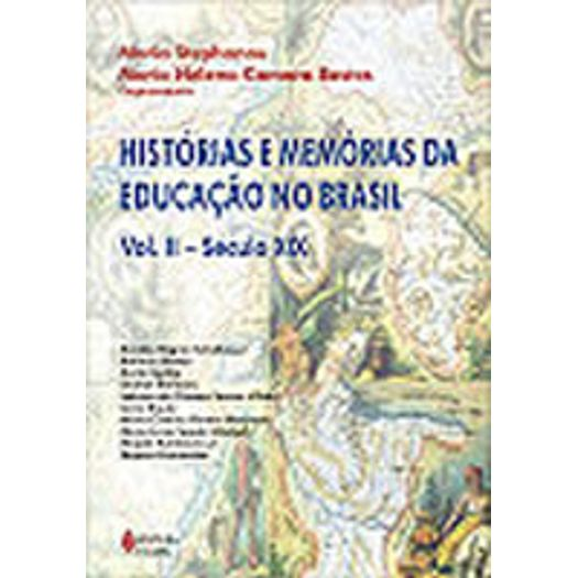 Historias e Memorias da Educacao no Brasil Vol Ii - Vozes