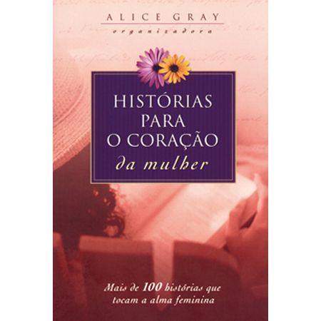Histórias para o Coração da Mulher