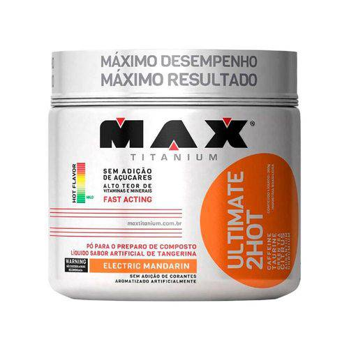 2 Hot 360g - Max Titanium Electric Mandarin