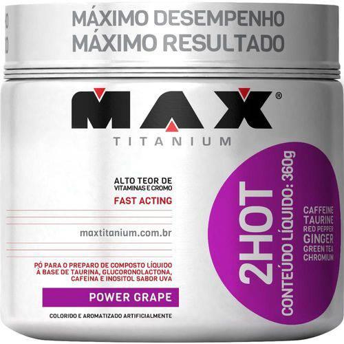2hot 360g Max Titanium - Power Grape