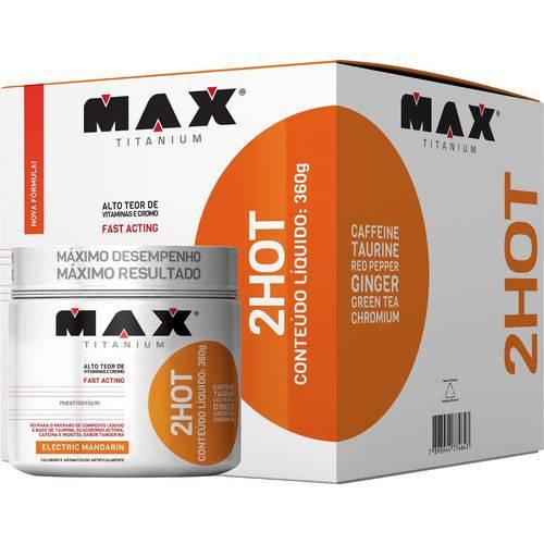 2 Hot Termogênico 360g - Max Titanium - Electric Mandarin ( Tangerina )