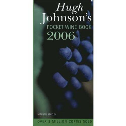 Hugh Johnson's Pocket Wine Book 2006