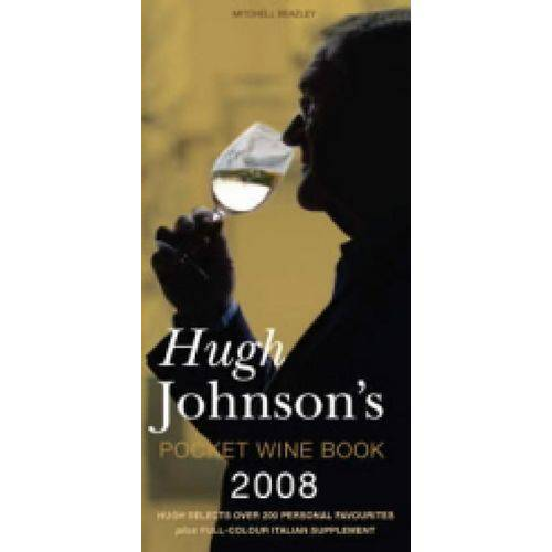 Hugh Johnson's Pocket Wine Book 2008 - Octopus Publishing Group