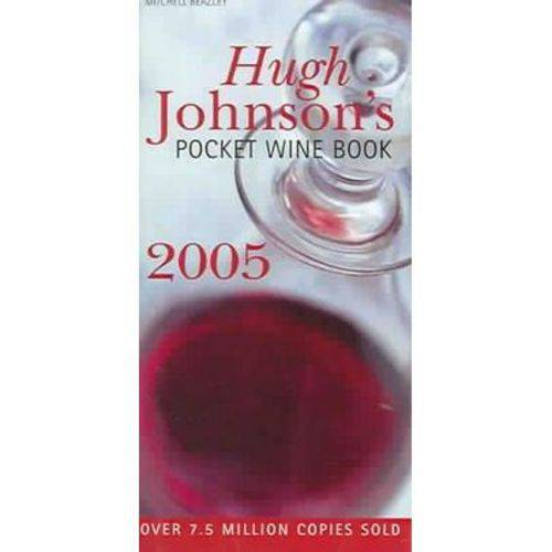 Hugh Johnsons Pocket Wine Book 2005