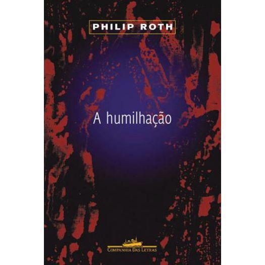 Humilhacao, a - Cia das Letras