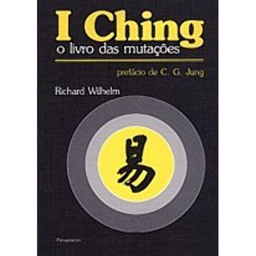 I Ching - o Livro das Mutacoes - Pensamento
