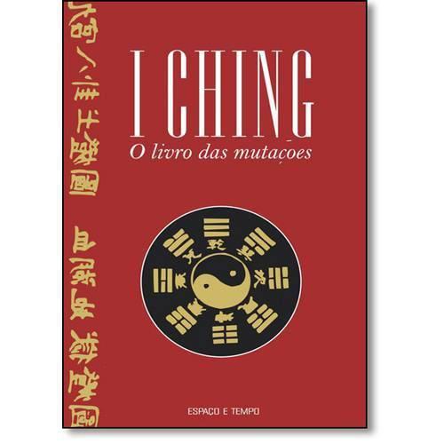 I Ching: o Livro das Mutações