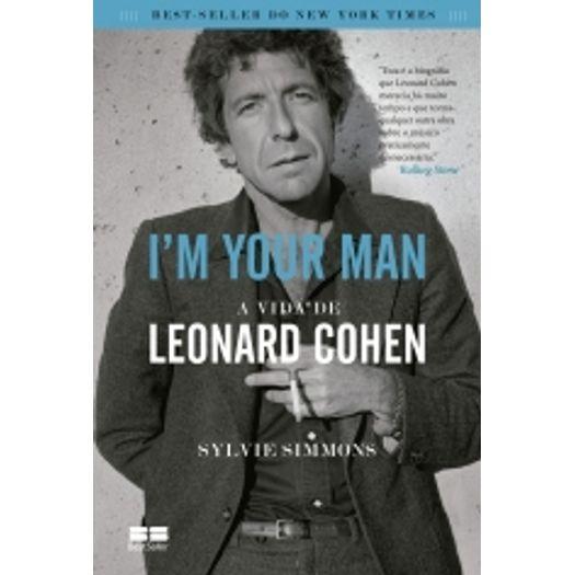I M Your Man - a Vida de Leonard Cohen - Best Seller