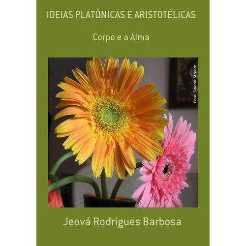 Ideias Platônicas e Aristotélicas