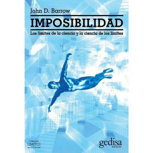 Imposibilidad - Los Limites de La Ciencia