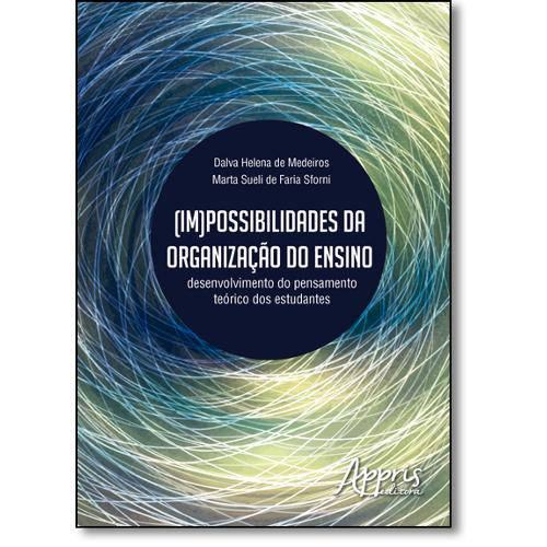 Impossibilidades da Organização do Ensino: Desenvolvimento do Pensamento Teórico dos Estudantes