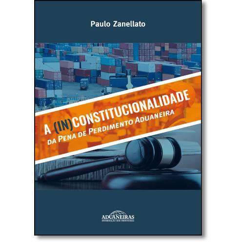 ( In ) Constitucionalidade da Pena de Perdimento Aduaneira, a