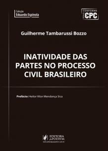 Inatividade das Partes no Processo Civil Brasileiro (2018)
