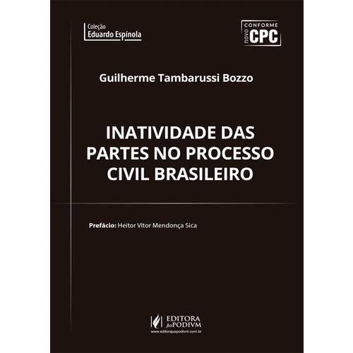Inatividade das Partes no Processo Civil Brasileiro